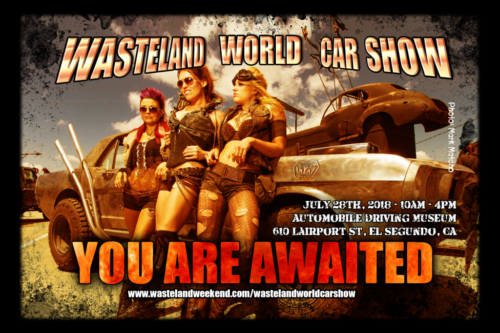 The Wasteland World Car Show Is Coming July Th Wasteland - Car show los angeles ca