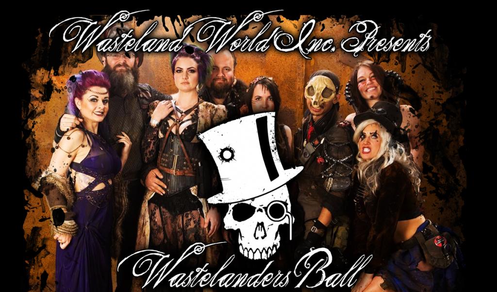 The Wastelanders Ball | Wasteland Weekend